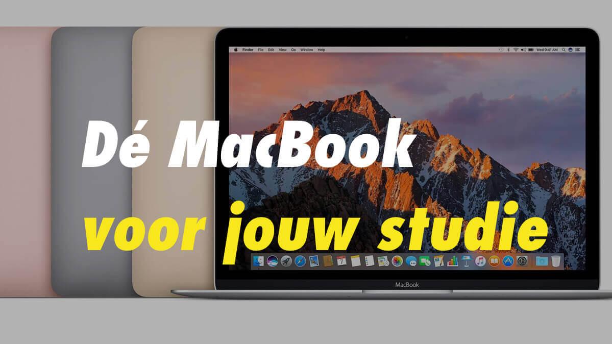 Welke MacBook is het beste voor studenten?