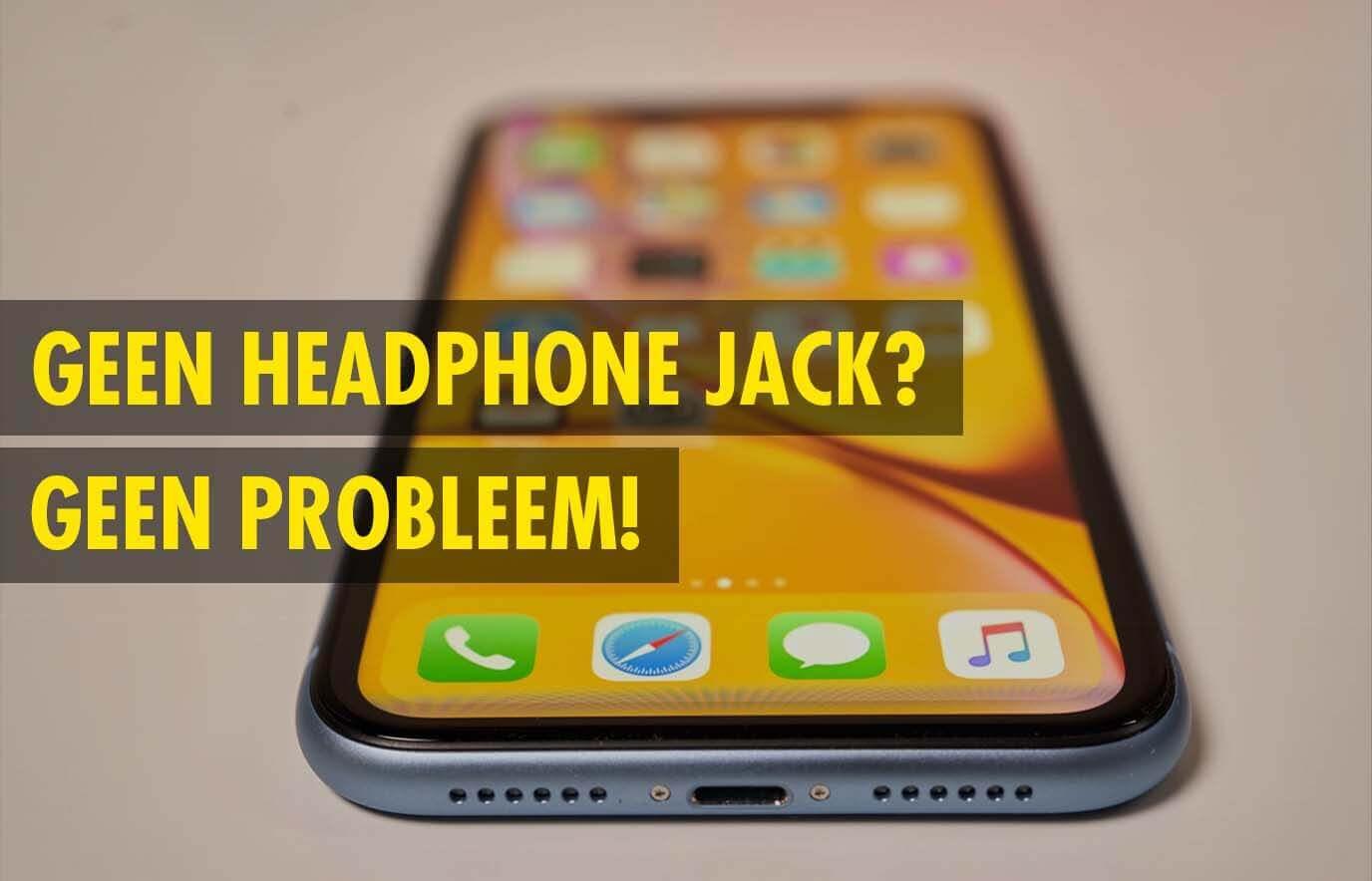 Hoe sluit je oortjes aan op een iPhone zonder headphone jack?